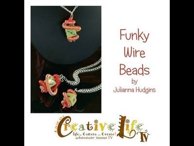 How to Make a Funky Wire Bead with Artistic Wire by Julianna Hudgins