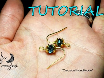 Tutorial: Come abbellire delle semplici monachelle | DIY: How to decorate earrings hooks |
