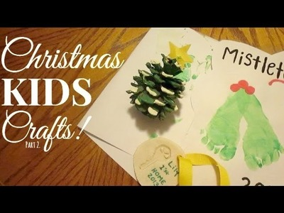 CHRISTMAS KIDS CRAFTS 2!