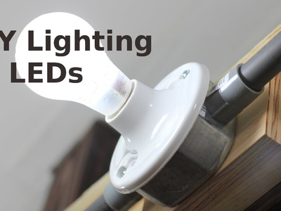 DIY Lighting for your Home w. LEDs