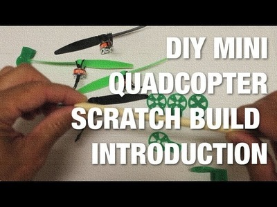 DIY Mini Quadcopter Scratch Build Introduction - 3D Printed Frame, Cheap Electronics, and MultiWii