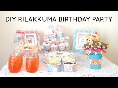 DIY Rilakkuma Birthday Party [FREE PRINTABLES]