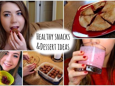 Healthy After School Snack Ideas + DIY Healthy Dessert Options!