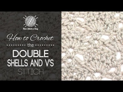 How to Crochet the Double Shells and V's Stitch