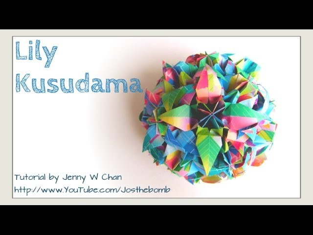 How to Fold an Origami Flower Ball - Lily Kusudama - Mother's Day Crafts - flower bouquet