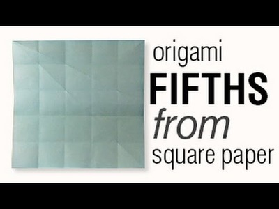 How To Fold Square Paper into Fifths with Origami