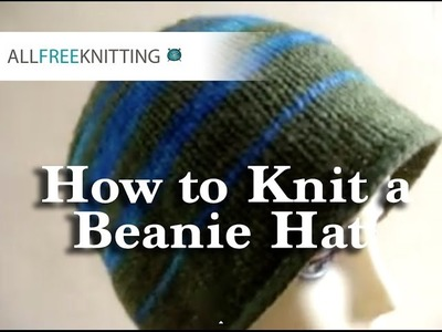 How to Knit a Beanie Hat Part 1