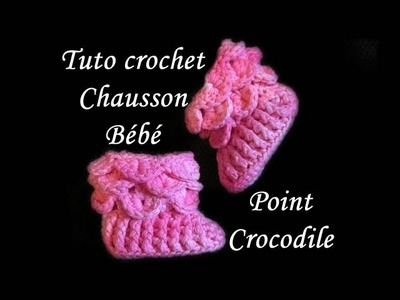 TUTO CROCHET CHAUSSON POINT CROCODILE AU CROCHET  STITCH BOOTIES