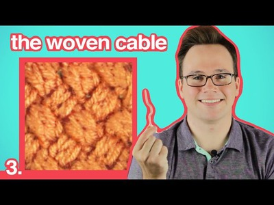 Cable Knitting 101: How to Knit a Woven Cable