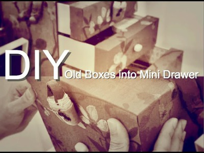 Craft Warehouse - DIY : Old Boxes into Mini Drawer