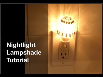 DIY Mini Lampshade Tutorial