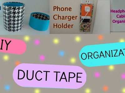 DIY Room Organization | Phone Charger Holder, Pencil Holder & Headphone Organizer!