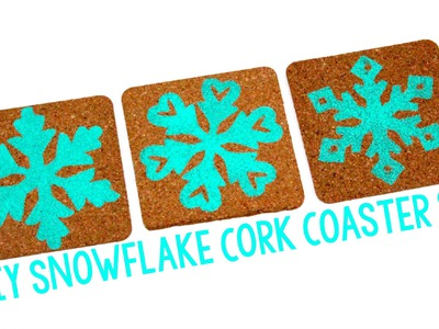 DIY Snowflake Cork Coasters | Sizzix Teen Craft