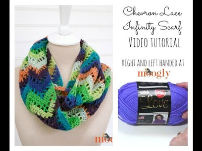 How to Crochet: Chevron Lace Infinity Scarf (Right Handed)