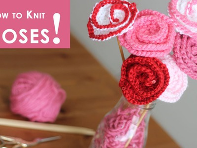 How to Knit Rose Flowers: Mother's Day DIY Gift Idea