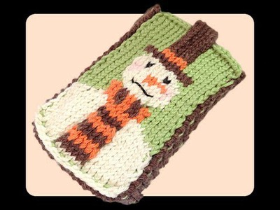How to Knit Snowman Mobile Phone Cover Case (Part 2)