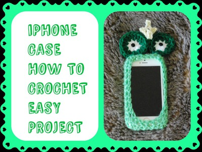 IPHONE CASE FROG How to Crochet Cell Phone Case