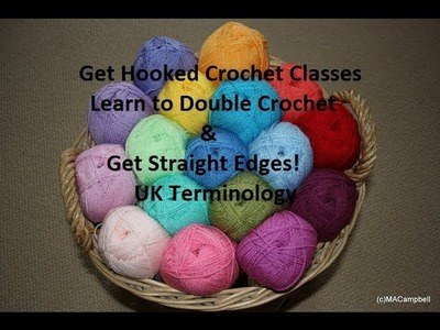 Learn to Double Crochet in UK Terminology  How to Double Crochet & How to work in STRAIGHT edges