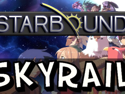 Starbound - Tutorial - How to Craft & Use the Skyrail