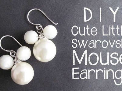 DIY Swarovski beaded mouse earrings
