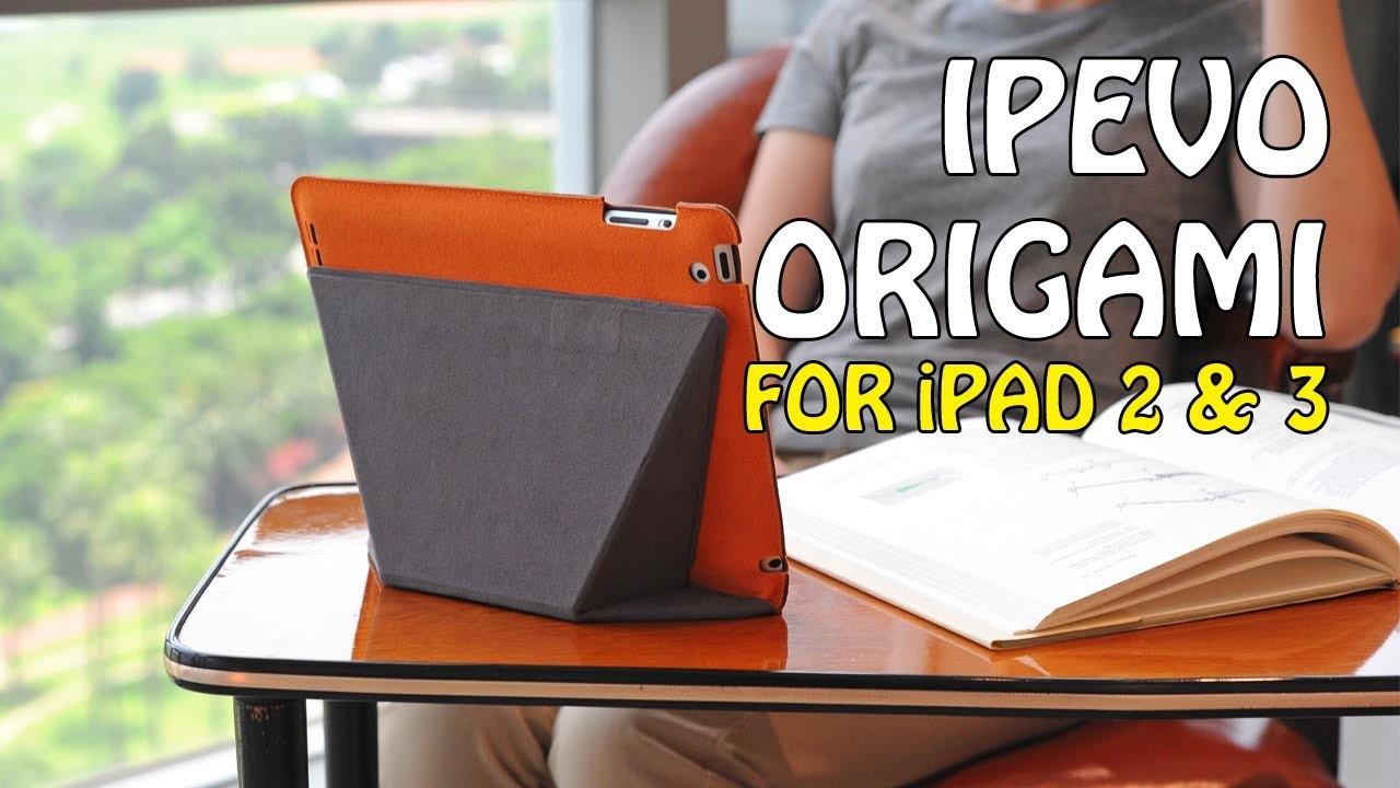 Ipevo Origami Folio for iPad 2 & 3 | Geekanoids Review
