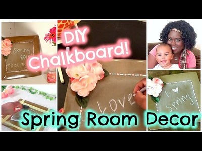 DIY SPRING ROOM DECOR! || Easy DIY Chalkboard