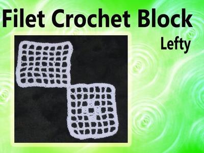 Filet Crochet Block Left Hand Crochet Geek