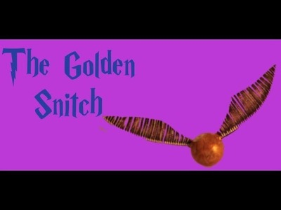 Harry Potter Crafts: The Golden Snitch