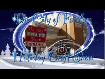 Holiday Craft Show 2013 Promo - The City of Fairfax