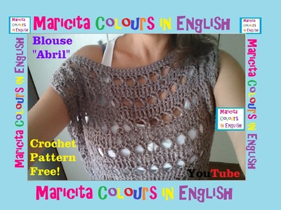 "Crochet Blouse ""Abril"" (Part 1) Pattern Free by Maricita Colours in English"