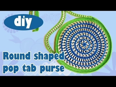 DIY: Tutorial Round Pop Tab Purse part 2