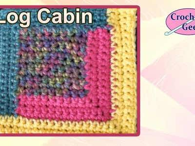 How to make the Log Cabin Crochet Block Free Crochet Pattern Crochet Geek