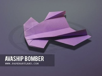 Let's make a Unique paper airplane that flies far | Avaship Bomber ( Original )