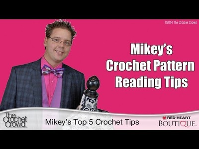 Top 5 Tips for Reading Crochet Patterns