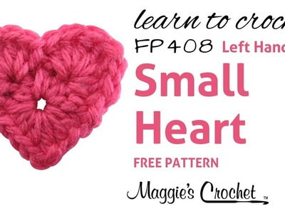 Crochet Easy Small Heart How To - Left Handed