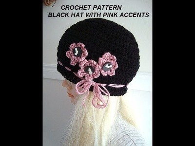 Crochet Pattern - DIY - BLACK HAT WITH PINK FLOWERS, make all sizes baby to adult