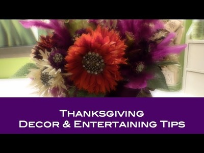 DIY: Thanksgiving Decor & Entertaining Tips