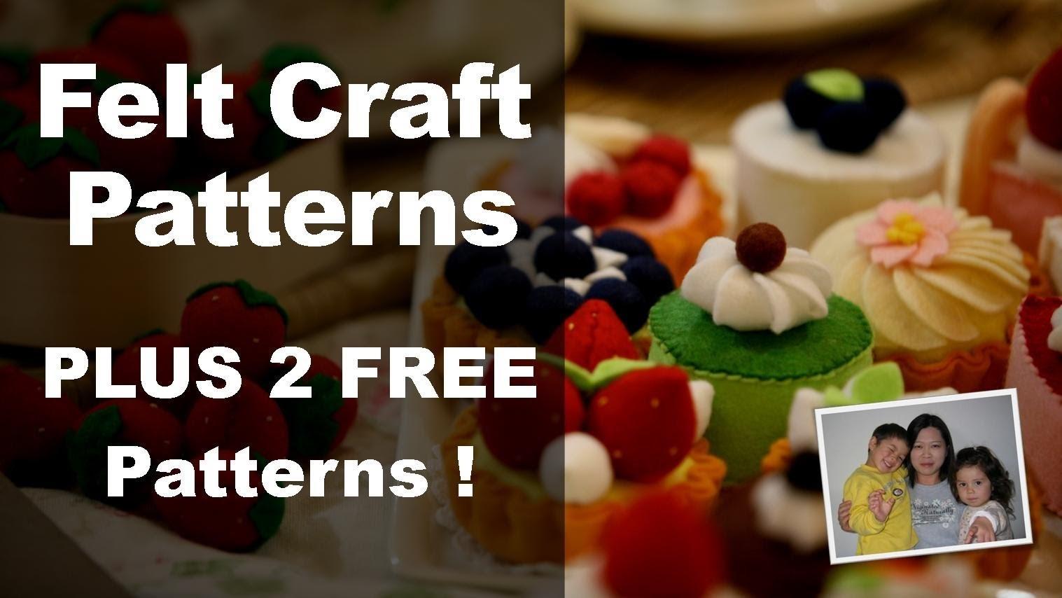 Felt Craft - Step by Step Felt Craft Food Patterns from