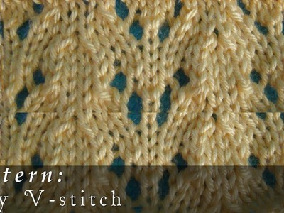 Lacy V-stitch  |  Knit Pattern  |  Easy