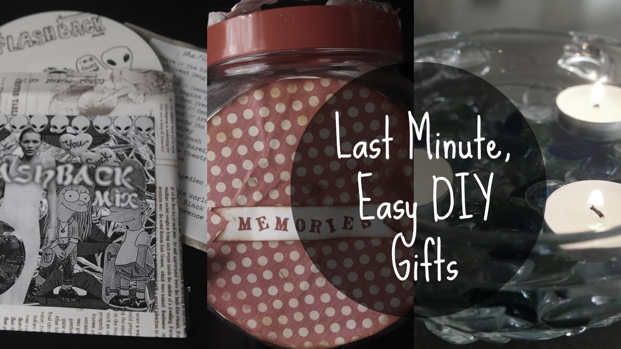 Last Minute, Easy DIY Gifts