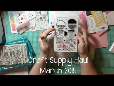 March 2015 Craft Supply Haul