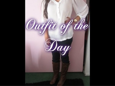 OOTD: White Blouse and Boots