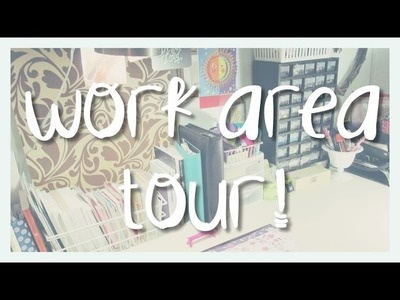 Updated Work.Craft Area Tour! ❤ March 2015