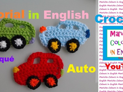 "Crochet Free Tutorial ""Cars"" Free Pattern ! Applique by Maricita Colours in English"