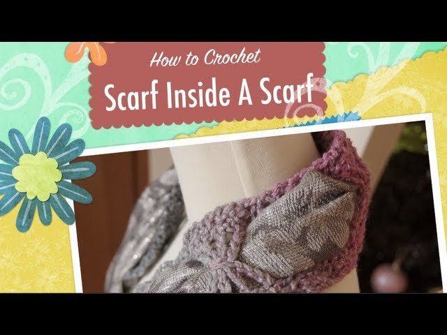 Crochet Scarf inside a Scarf Tutorial