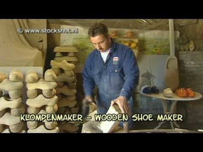 De klompenmaker. how to make wooden shoes