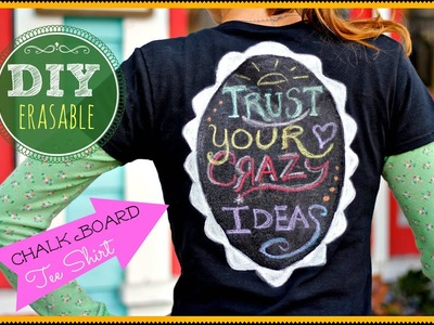 DIY erasable Chalk Board Tee Shirt !