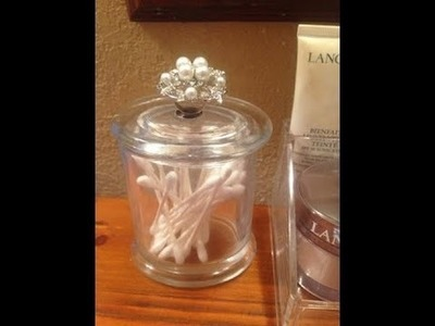 DIY Glam Storage Container - using old candle jar