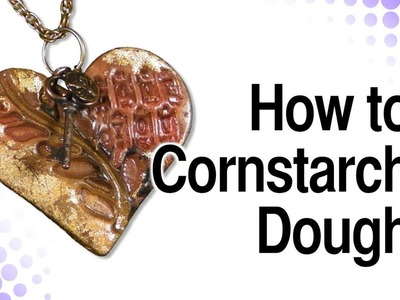 How To Cornstarch Dough Clay