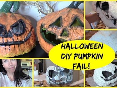 HOW TO MAKE A PAPER MACHE PUMPKIN (EPIC FAIL)